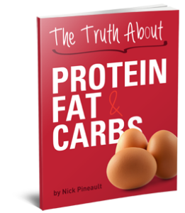 Truth About Protein, Fat & Carbs