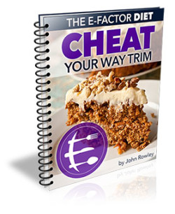 E-Factor Diet Review (Cheat Your Way Thin)