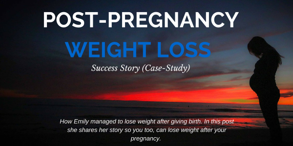 Post Pregnancy Weight Loss Stories