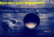 5 Best Fat Loss Breakfasts